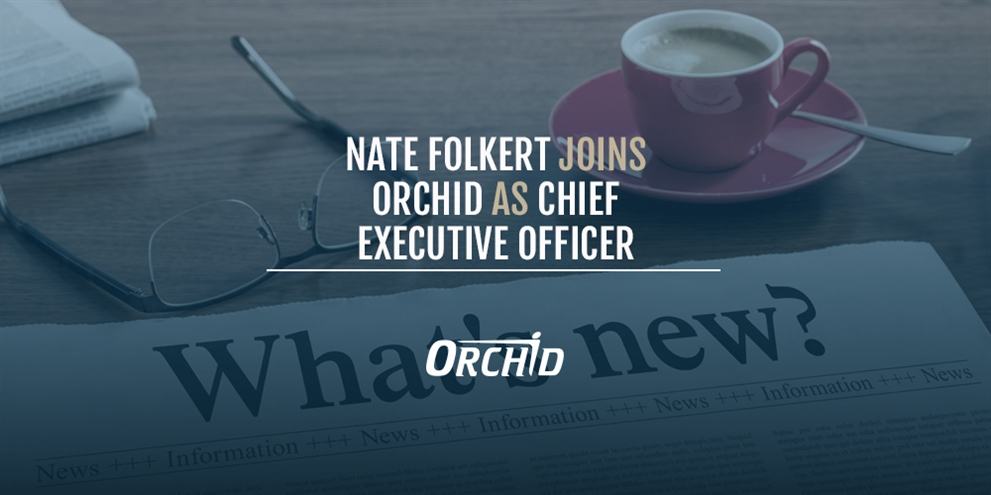 Nate Folkert Joins Orchid Orthopedic Solutions as Chief Executive Officer